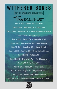 Withered-Bones-Tigerwine-tour-2015