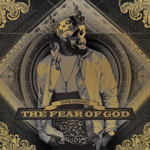 Eshon+Burgundy+-+The+Fear+of+God